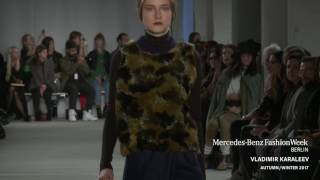VLADIMIR KARALEEV - MERCEDES-BENZ FASHION WEEK BERLIN AW17