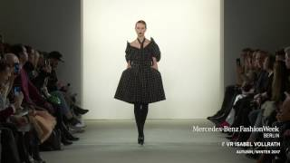 I'VR ISABEL VOLLRATH  - MERCEDES-BENZ FASHION WEEK BERLIN AW17